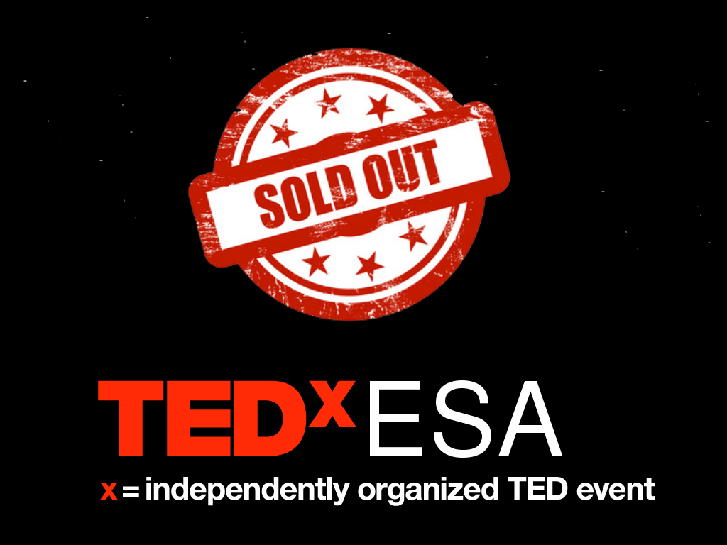 we are out for the first tedxesa at estec tedxesa we are out for the first tedxesa at estec